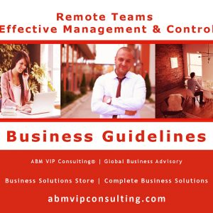 Remote Teams Effective Management and Control Business Guidelines | ABM VIP Consulting® | Effective Business Solutions Store